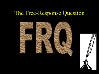 The Free-Response Question