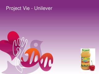 Project Vie - Unilever