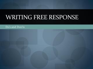 Writing Free Response