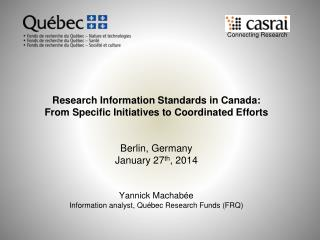 Research Information Standards in Canada:  From Specific Initiatives to Coordinated Efforts
