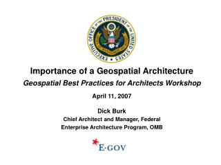 Importance of a Geospatial Architecture Geospatial Best Practices for Architects Workshop