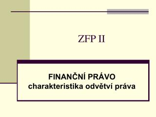 ZFP II