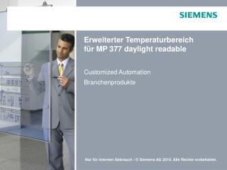 Erweiterter Temperaturbereich  für MP 377 daylight readable
