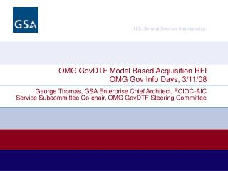 OMG GovDTF Model Based Acquisition RFI OMG Gov Info Days, 3/11/08