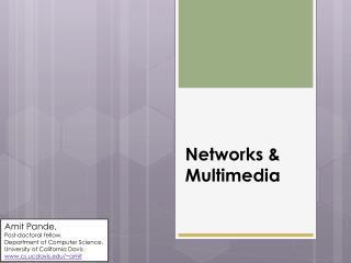 Networks & Multimedia
