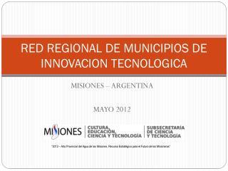 RED REGIONAL DE MUNICIPIOS DE INNOVACION TECNOLOGICA
