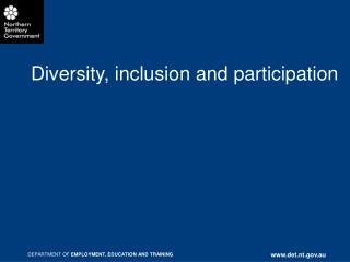 Diversity, inclusion and participation