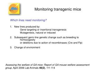 Monitoring transgenic mice
