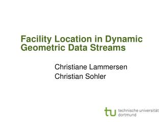 Facility Location in Dynamic Geometric Data Streams