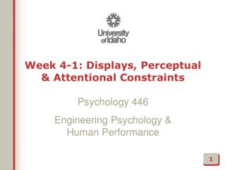 Week 4-1: Displays, Perceptual &  Attentional  Constraints