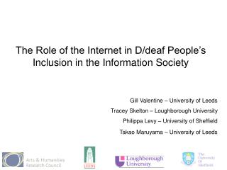 The Role of the Internet in D/deaf People's Inclusion in the Information Society
