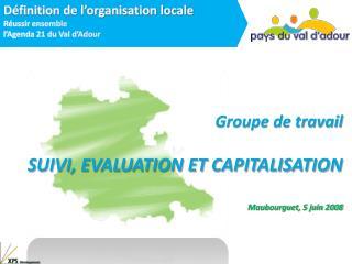 Groupe de travail SUIVI, EVALUATION ET CAPITALISATION