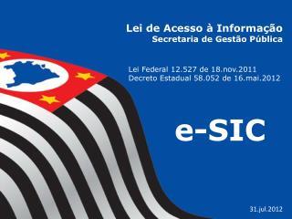 Lei de Acesso à Informação Secretaria de Gestão Pública