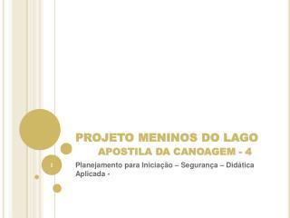PROJETO MENINOS DO LAGO APOSTILA DA CANOAGEM - 4