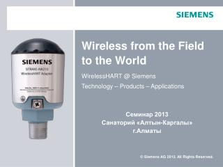 Wireless from the Field to the World