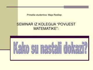 """SEMINAR IZ KOLEGIJA """"POVIJEST MATEMATIKE"""":"""