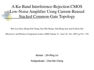 A Ku-Band Interference-Rejection CMOS Low-Noise Amplifier Using Current-Reused