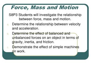 Force, Mass and Motion