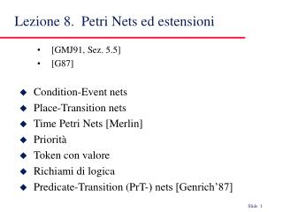 Lezione 8.  Petri Nets ed estensioni