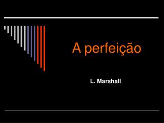 A perfeição