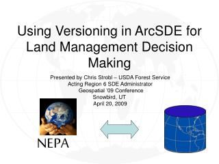 Using Versioning in ArcSDE for Land Management Decision Making