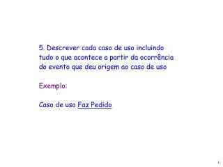 III.  DESCRI��O DE CASOS DE USO