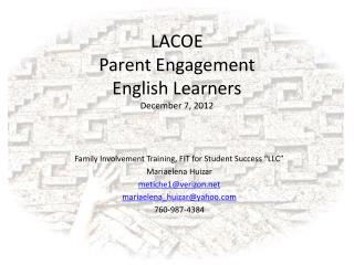 LACOE  Parent Engagement English Learners December 7, 2012