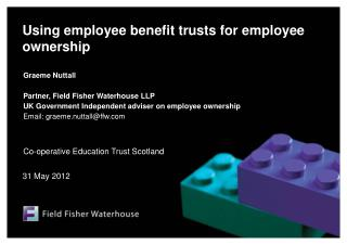 Using employee benefit trusts for employee ownership