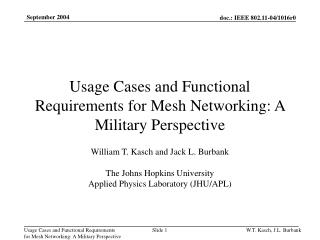 Usage Cases and Functional Requirements for Mesh Networking: A Military Perspective