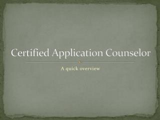 Certified Application Counselor