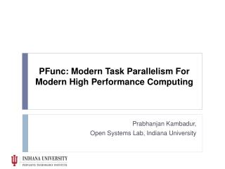 PFunc: Modern Task Parallelism For Modern High Performance Computing