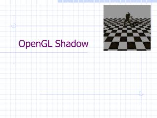 OpenGL Shadow