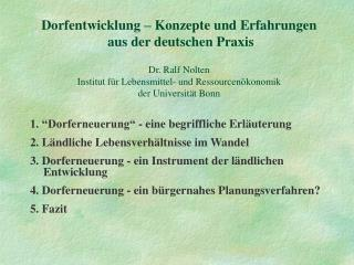 """1. """"Dorferneuerung"""" - eine begriffliche Erläuterung 2. Ländliche Lebensverhältnisse im Wandel"""
