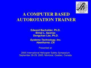 A COMPUTER BASED AUTOROTATION TRAINER