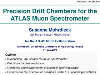 Precision  Drift  Chambers for the ATLAS Muon Spectrometer
