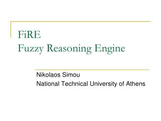 FiRE Fuzzy Reasoning Engine