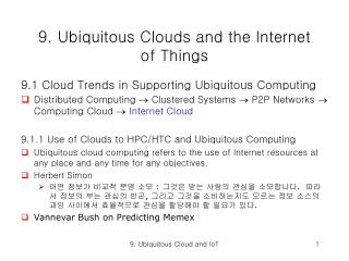 9. Ubiquitous Clouds and the Internet of Things