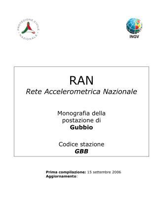RAN Rete Accelerometrica Nazionale Monografia della postazione di Gubbio  Codice stazione GBB