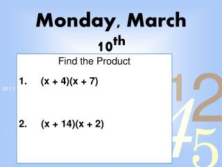 Monday, March 10 th