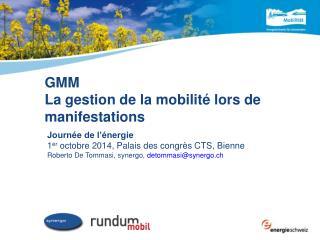 GMM  La gestion de la mobilité lors de manifestations