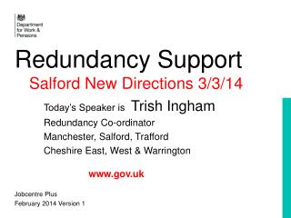Redundancy Support  Salford New Directions 3/3/14