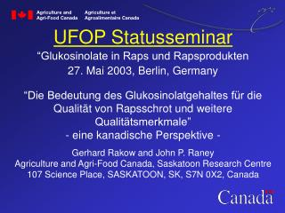 "UFOP Statusseminar ""Glukosinolate in Raps und Rapsprodukten 27. Mai 2003, Berlin, Germany"