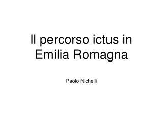 ll percorso ictus in Emilia Romagna