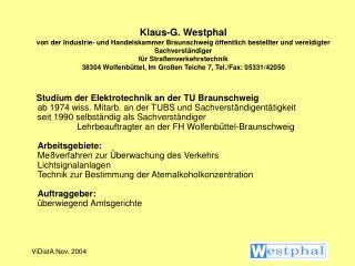 Seminar Mobile Verkehrsüberwachung mit ViDistA – Verfahren 2004 in Würzburg  08.11. - 10.11.2004