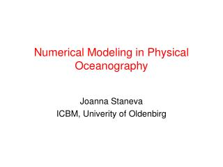 Numerical Modeling in Physical Oceanography
