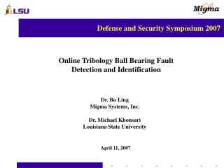 Online Tribology Ball Bearing Fault Detection and Identification