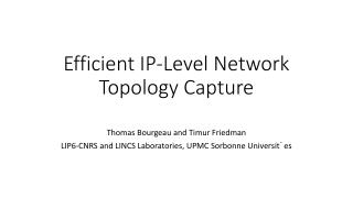 Efficient IP-Level Network Topology Capture