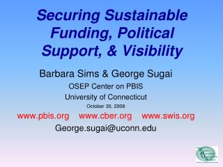 Securing Sustainable Funding, Political Support,  Visibility