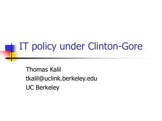 IT policy under Clinton-Gore