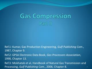Gas Compression Part II